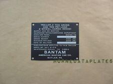 BANTAM T-6 1 TON TRAILER DATA PLATE BEN HUR TAGS GMC DODGE CHEVY G502 G506 G508