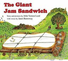 The Giant Jam Sandwich: By Burroway, Janet, Lord, John Vernon