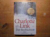 Buch  Charlotte Link  Der Beobachter Spannender Thriller/ Roman Originalausgabe