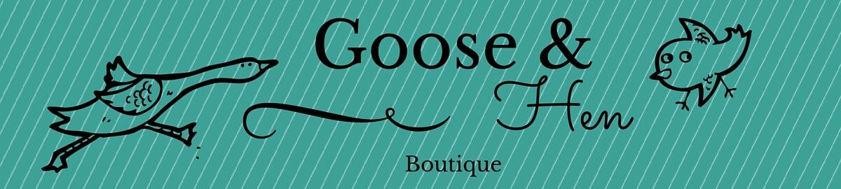 Goose and Hen Boutique