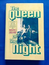 THE QUEEN OF THE NIGHT - FIRST EDITION INSCRIBED BY MARC BEHM