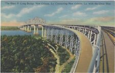 1937 Postcard - Huey P. Long Bridge Connecting New Orleans, La with the West