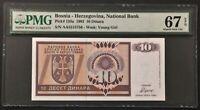 1992 Bosnia - Herzegovina 10 Dinara - PMG Graded Superb Gem New 67 EPQ #36422