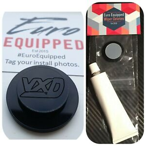 VXD Wiper Delete Bung Gloss Grommet Mk5 Mkv Astra H Vauxhall Opel Dewiper