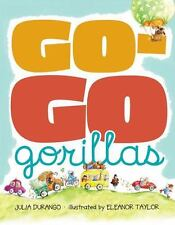 Go-Go Gorillas (Hardback or Cased Book)