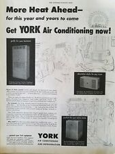 1952 York air conditioning Refrigeration units more heat ahead vintage ad