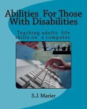 Abilities for Those with Disabilities : Teaching Adults Life Skills on a...