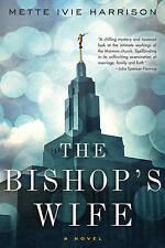 Bishop's Wife, The (Linda Wallheim Novels), Mette Ivie Harrison, Very Good Book