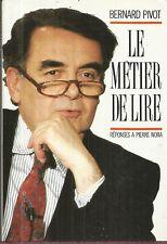 BERNARD PIVOT LE METIER DE LIRE