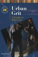 Urban Grit: A Guide to Street Lit (Genreflecting Advisory Series)