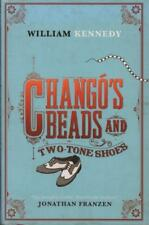 Chango's Beads And Two-Tone Shoes(Hardback Book)William Kennedy-VG