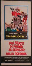 Locandina PIU' MATTI DI PRIMA AL SERVIZIO DELLA REGINA 1974 I CHARLOTS