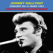 CD Johnny Hallyday : Concert du 31 mars 1963 au Concertgebouw d'Amsterdam