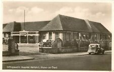 STAFFORDSHIRE STOKE ON TRENT  HARTSHILL ORTHOPAEDIC HOSPITAL RP