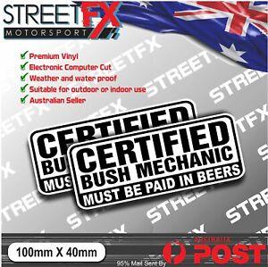 Certified Bush Mechanic Sticker Decal 4x4 Off Road Adventure Workshop Race JDM