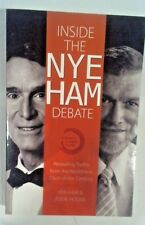 Inside the Nye Ham Debate : Revealing Truths from the Worldview Clash of the Cen