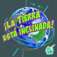 La Tierra esta inclinada! (Mi Biblioteca De Ciencias  My Science Libra-ExLibrary