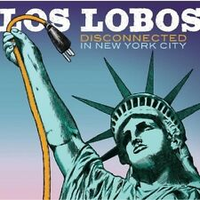 LOS LOBOS - DISCONNECTED IN NEW YORK CITY  CD NEU