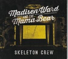 Skeleton Crew : Madisen Ward And The Mama Bear