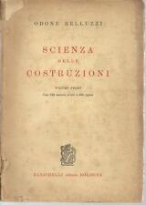 O13 Scienza delle costruzioni Volume I Odone Belluzzi Zanichelli 1963