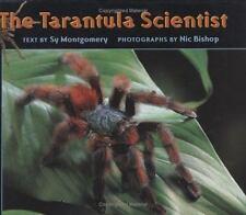 The Tarantula Scientist (Scientists in the Field Series)