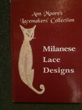 Milanese Lace Designs by Ann Veronica Moore; Very Good; Hardback; 9781899674053