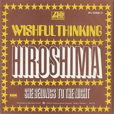 "7"" WISHFUL THINKING - Hiroshima / She Belongs...      > SUPER UNGESPIELT MINT <"
