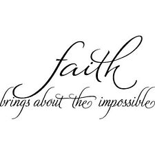 Faith Brings About The Impossible Wall Decal Quote Words Lettering Decor Sticker