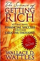 The Science Of Getting Rich by Wallace D Wattles (NEW)