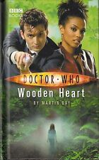 DOCTOR WHO<>WOODEN HEART by MARTIN DAY<>10th DOCTOR<>B.B.C. BOOKS<>HARDCOVER ~