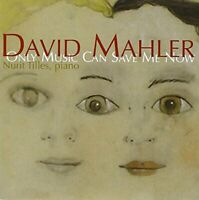 Nurit Tilles - David Mahler - Only Music Can Save Me Now [CD]