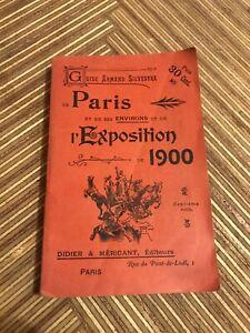 Guide Armand Silvestre De Paris Et Ses Environs Et De L'exposition De 1900
