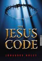 Der Jesus Code von Holey, Johannes | Buch | Zustand gut