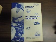 Commerical Trades Automotive Mechanics SHop Experience Projects 16 thru 21