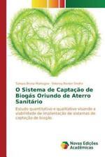 O Sistema de Captacao de Biogas Oriundo de Aterro Sanitario (Paperback or Softba