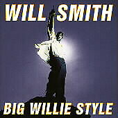 Will Smith : Big Willie Style
