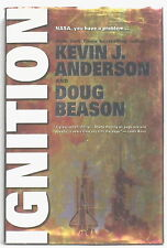 "IGNITION, by KEVIN J. ANDERSON & Doug Beason a ""Forge"" book, 1st printing, 1997"