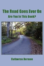 The Road Goes Ever On: Are You In This Book?