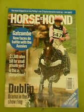 HORSE & HOUND / 2004 AUG 12 / DUBLIN DRAMA IN THE SHOW RING