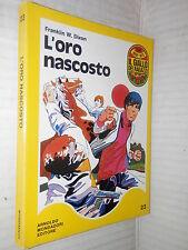 L ORO NASCOSTO Franklin W Dixon Mondadori 1971 Il giallo dei ragazzi Hardy Boys