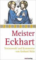 Wehr, Gerhard - Meister Eckhart: Texte und Kommentar von Gerhard Wehr /2