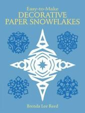 Easy-to-Make Decorative Paper Snowflakes (Other Paper Crafts) - Acceptable - Ree