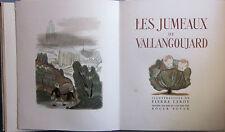 DUHAMEL Georges. Les jumeaux de Vallangoujard. ill. Leroy.Guillot 1949. Ex. num.