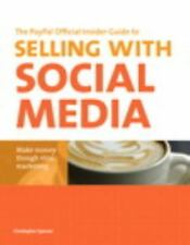 The PayPal Official Insider Guide to Selling with Social Media: Make money
