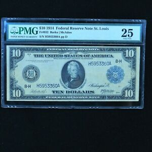 1914  $10 Federal Reserve Note St. Louis, Fr # 932, PMG 25 Very Fine