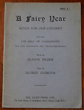 A Fairy Year, Songs For Our Children by Gladys Hilder & George Oldroyd –Pub.1927