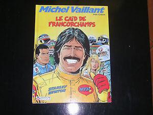 Michel vaillant le caid de francorchamps 1988  éditions GRATON