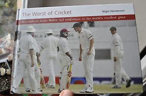 The Worst of Cricket - Nigel Henderson (hardcover)
