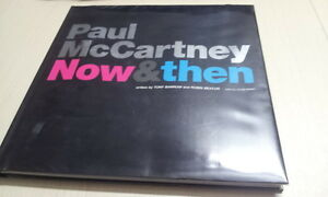 PAUL McCARTNEY - NOW AND THEN  2004 1st Edition NEW – NEVER READ - RARE