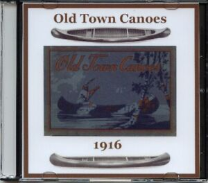 1916 Old Town Canoes Catalog on CD - Specifications, models, history